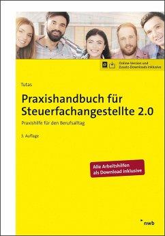 Praxishandbuch für Steuerfachangestellte 2.0 - Tutas, Mario;Arendt B.A., Sönke;Grapci, Mentor