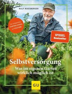 Selbstversorgung - Roesberger, Ralf