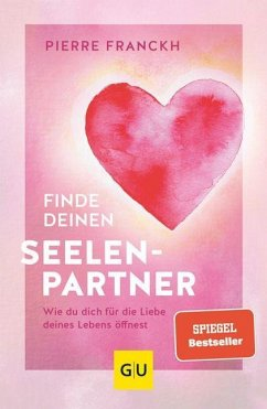 Finde deinen Seelenpartner - Franckh, Pierre