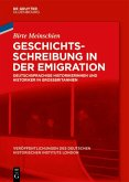 Geschichtsschreibung in der Emigration (eBook, PDF)