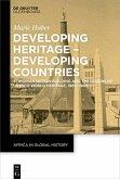 Developing Heritage - Developing Countries (eBook, PDF)