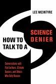 How to Talk to a Science Denier (eBook, ePUB)
