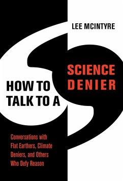 How to Talk to a Science Denier (eBook, ePUB) - Mcintyre, Lee