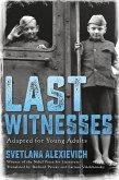 Last Witnesses (Adapted for Young Adults) (eBook, ePUB)