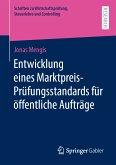 Entwicklung eines Marktpreis-Prüfungsstandards für öffentliche Aufträge (eBook, PDF)