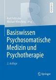 Basiswissen Psychosomatische Medizin und Psychotherapie (eBook, PDF)