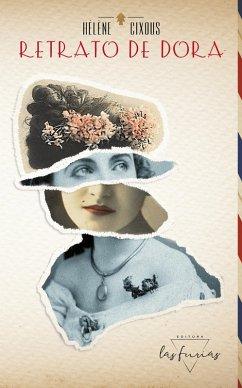 Retrato de Dora (eBook, ePUB) - Cixous, Hélène