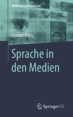 Sprache in den Medien (eBook, PDF) - Reus, Gunter