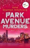 Park Avenue Murders / Eine Mörderin zum Verlieben Bd.2 (eBook, ePUB)