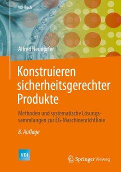Konstruieren sicherheitsgerechter Produkte (eBook, PDF) - Neudörfer, Alfred