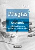 Pflegias - Generalistische Pflegeausbildung: Zu allen Bänden - Arbeitsheft Anatomie