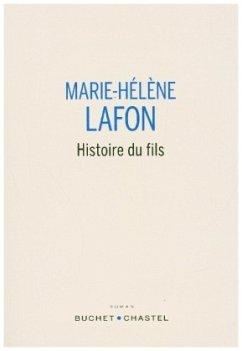 Histoire du fils - Lafon, Marie-Hélène