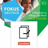 Fokus Deutsch B1+/B2. Erfolgreich in Alltag und Beruf - Kurs- und Übungsbuch B2 mit Brückenkurs B1+