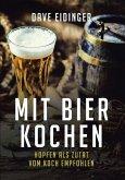 Mit Bier kochen (eBook, ePUB)