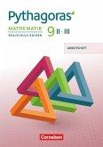 Pythagoras 9. Jahrgangsstufe - Realschule Bayern (WPF II/III) - Arbeitsheft mit eingelegten Lösungen