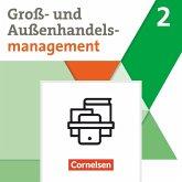 Groß- und Außenhandel Band 02. Fachkunde und Arbeitsbuch im Paket