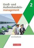 Groß- und Außenhandel Band 2. Arbeitsbuch mit Lernsituationen