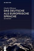 Das Deutsche als europäische Sprache