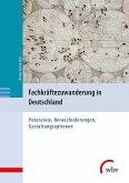 Fachkräftezuwanderung in Deutschland