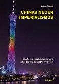 Chinas neuer Imperialismus