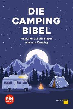Die Campingbibel (eBook, ePUB) - Blank, Gerd