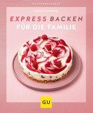 Expressbacken für die Familie (eBook, ePUB)