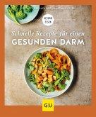 Schnelle Rezepte für einen gesunden Darm (eBook, ePUB)