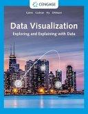 Data Visualization: Exploring and Explaining with Data