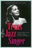 Texas Jazz Singer, 25: Louise Tobin in the Golden Age of Swing and Beyond