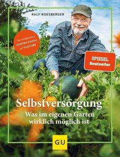 Selbstversorgung (eBook, ePUB) - Roesberger, Ralf