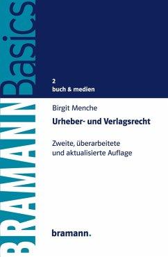 Urheber- und Verlagsrecht (eBook, ePUB) - Menche, Birgit