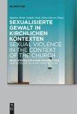 Sexualisierte Gewalt in kirchlichen Kontexten   Sexual Violence in the Context of the Church