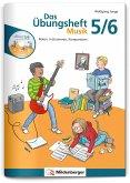 Das Übungsheft Musik 5/6, m. Audio-CD