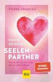 Finde deinen Seelenpartner (eBook, ePUB)