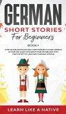German Short Stories for Beginners Book 1