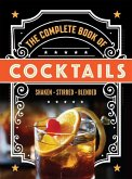 The Complete Book of Cocktails and Mocktails
