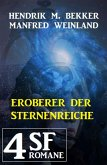 Eroberer der Sternenreiche: 4 SF-Romane (eBook, ePUB)