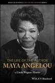 The Life of the Author: Maya Angelou