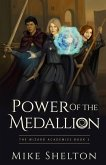 Power of the Medallion