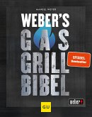 Weber's Gasgrillbibel (eBook, ePUB)