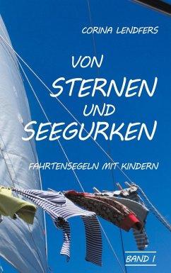 Von Sternen und Seegurken (eBook, ePUB)
