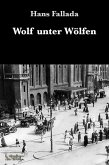 Wolf unter Wölfen (eBook, ePUB)