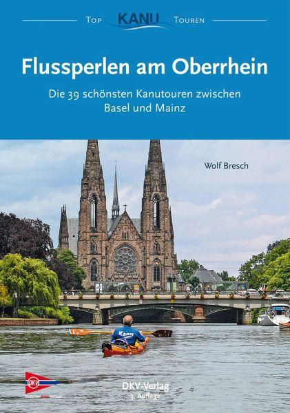 Flussperlen am Oberrhein - Bresch, Wolf
