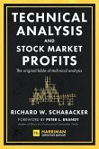 Technical Analysis and Stock Market Profits (Harriman Definitive Edition)