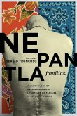 Nepantla Familias: An Anthology of Mexican American Literature on Families in Between Worlds