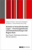 Schulen in herausfordernden Lagen - Forschungsbefunde und Schulentwicklung in der Region Ruhr (eBook, PDF)