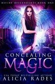 Concealing Magic: Divine Descendants Duology (Davina Universe, #4) (eBook, ePUB)