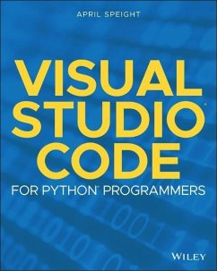 Visual Studio Code for Python Programmers - Speight, April