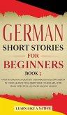 German Short Stories for Beginners Book 3