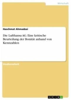 Die Lufthansa AG. Eine kritische Beurteilung der Bonität anhand von Kennzahlen